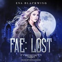 Fae: Lost: Lost Royal Series, Book 1