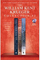 The William Kent Krueger Collection #3: Thunder Bay, Red Knife, and Heaven's Keep (Cork O'Connor Mystery Series) Kindle Edition