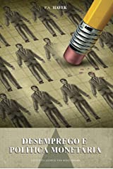 Desemprego e política monetária eBook Kindle