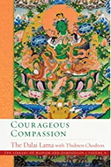 Courageous Compassion (The Library of Wisdom and Compassion Book 6) Kindle Edition