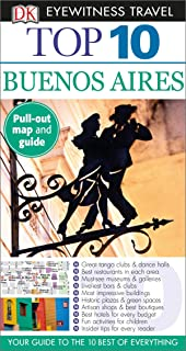 DK Eyewitness Top 10 Buenos Aires: 2015 (Pocket Travel Guide)