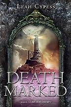 Death Marked (Death Sworn series Book 2)