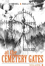 At The Cemetery Gates: Volume 2