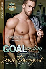 Goaltending: Game On in Seattle (Seattle Sockeyes Book 5) Kindle Edition