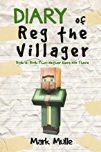 Diary of Reg the Villager (Book 2): Book Two: Nether Here Nor There (An Unofficial Minecraft Book for Kids Age 9-12) (The Diary of Reg the Villager Series)