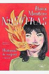 Nosotras. Historias de mujeres y algo más (Spanish Edition) Format Kindle