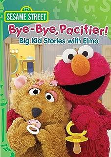 Sesame Street: Bye- Bye, Pacifier!: Big Kid Stories with Elmo