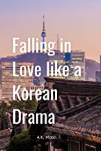 Falling in Love like a Korean Drama