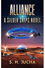 Alliance (The Silver Ships Book 14) Kindle Edition
