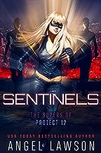 Sentinels: Supers of Project 12: (Reverse Harem) (Reverse Harem Heroes Book 2)