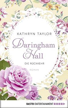 Daringham Hall - Die Rückkehr: Roman (German Edition)