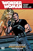 Wonder Woman: The Many Lives of Maxwell Lord (Wonder Woman (1987-2006))