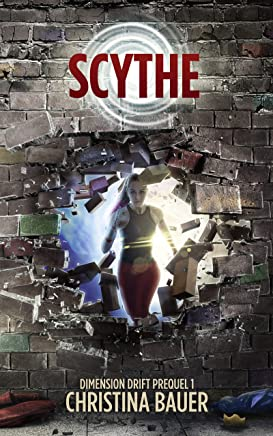 Scythe: Dimension Drift Prequels 1