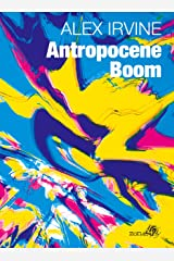 Antropocene Boom (Italian Edition) Kindle Edition