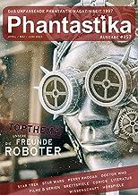 Phantastika Magazin #357: April/Mai/Juni 2021: If you can dream it, you can do it! (German Edition)