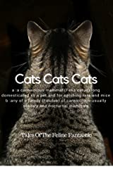 Cats Cats Cats: 8 Cat Tales For The Feline Lovers In All Of Us Kindle Edition