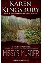 Missy's Murder: Passion, Betrayal, and Murder in Southern California Kindle Edition