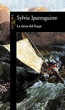 La tierra del fuego (Spanish Edition)