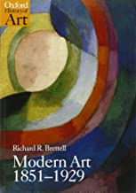 Modern Art 1851-1929: Capitalism and Representation (Oxford History of Art)