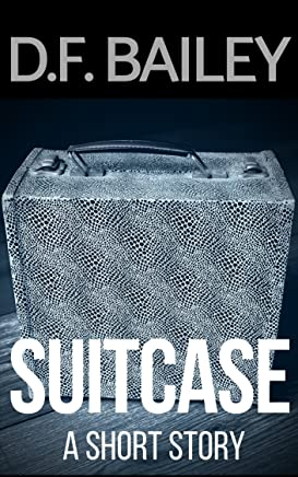 Suitcase: A Short Story