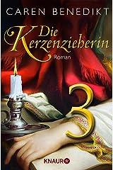 Die Kerzenzieherin 3: Serial Teil 3 Kindle Ausgabe