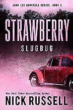 Strawberry Slugbug (John Lee Quarrels Book 5)