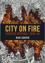 City On Fire مصنوع من: Kingston عند Hull 1951–45