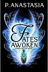 Fates Awoken (Fates Aflame, Book 2) Kindle Edition