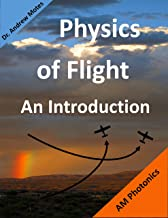 Physics of Flight: An Introduction