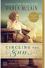 Circling the Sun: A Novel Kindle Edition