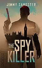 The Spy Killer (John Smith Book 1)