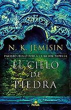 El cielo de piedra / The Stone Sky (LA TIERRA FRAGMENTADA / THE BROKEN EARTH) (Spanish Edition)