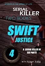 Two Bodies  -  Swift Justice Mystery book: Suspense Serial killer (Two Bodies serial killer Book 4)
