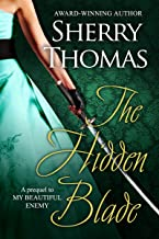 The Hidden Blade: A Prequel to My Beautiful Enemy (Heart of Blade Book 1)
