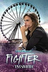 Fighter (Survivor Trilogy Book 3) Kindle Edition