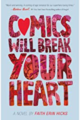 Comics Will Break Your Heart: A Novel Kindle Edition