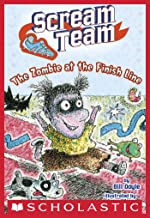 The Zombie at the Finish Line (Scream Team #4)