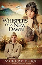 Whispers of a New Dawn (Snapshots in History Book 3)