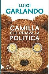 Camilla che odiava la politica Formato Kindle