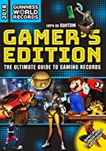 Guinness World Records 2018 Gamer's Edition: The Ultimate Guide to Gaming Records (Guinness World Records Gamer's Edition)