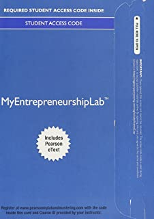 MyLab Entrepreneurship with Pearson eText -- Access Card -- for Entrepreneurship: Sucessfully Launching New Ventures