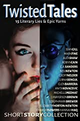TWISTED TALES: 15 Literary Lies & Epic Yarns Kindle Edition