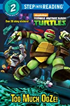 Too Much Ooze! (Teenage Mutant Ninja Turtles) (Step into Reading)