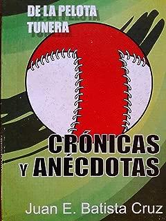 De la pelota tunera.cronicas y anecdotas,cuba,beisbol.