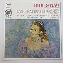Bidu Sayao, Soprano / Villa Lobos: Bachianas Brasileiras No. 5 (Conductor: Villa-lobos) + Arias From La Traviata, Manon, the Marriage of Figaro, Don Giovanni and La Sonnambula