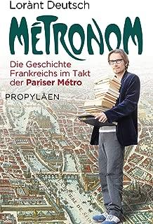 Métronom: Die Geschichte Frankreichs im Takt der Pariser Métro (German Edition)