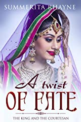 A Twist of Fate (A woman in ancient India Book 2) Kindle Edition