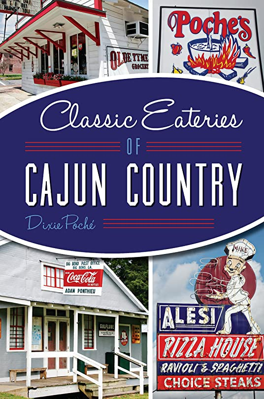 姓持続的樫の木Classic Eateries of Cajun Country (American Palate) (English Edition)