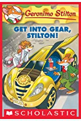Geronimo Stilton #54: Get Into Gear, Stilton! Kindle Edition