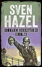 Kommando Reichsführer Himmler: Dansk udgave (Sven Hazels Krigsroman Serie) (Danish Edition)